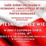 """11-11-2018 r. – Koncert Patriotyczny """"Z PIEŚNIĄ PRZEZ WIEKI"""""""
