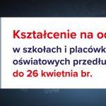 AKTUALIZACJA :   Zawieszenie zajęć dydaktyczno- wychowawczych w szkole  do  24 maja 2020 r.