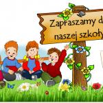 REKRUTACJA NA ROK SZKOLNY 2021/2022 –  informacje dla rodziców przyszłorocznych pierwszoklasistów